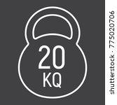 kettlebell line icon  fitness... | Shutterstock .eps vector #775020706