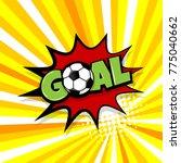 goal football sport  soccer... | Shutterstock .eps vector #775040662