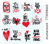 set of love hand drawn quotes... | Shutterstock .eps vector #775058662