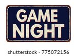 game night vintage rusty metal... | Shutterstock .eps vector #775072156