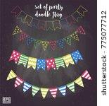 set of party flag doodle vector | Shutterstock .eps vector #775077712
