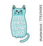 cat furry best thing in life... | Shutterstock .eps vector #775154392