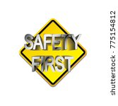 safety first symbol icon on... | Shutterstock .eps vector #775154812