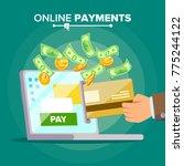 laptop payment. dollars  card ... | Shutterstock . vector #775244122