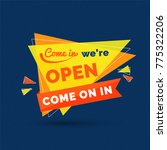 come in we' re open text with... | Shutterstock .eps vector #775322206