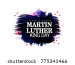 martin luther king jr. day | Shutterstock .eps vector #775341466