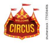 circus sign vector. carnival... | Shutterstock .eps vector #775356406
