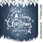 merry christmas and new year... | Shutterstock .eps vector #775461286