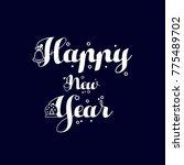 happy new year  dark blue... | Shutterstock .eps vector #775489702