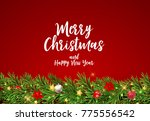merry christmas and new year... | Shutterstock .eps vector #775556542