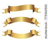 set of golden ribbons vector.  | Shutterstock .eps vector #775563502
