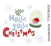 holly jolly christmas. hand... | Shutterstock .eps vector #775578325