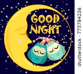 good night. a postcard with a... | Shutterstock .eps vector #775784236