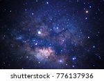 close up of milky way galaxy... | Shutterstock . vector #776137936
