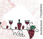 wine. vector illustration. | Shutterstock .eps vector #776184442