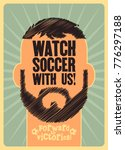 watch soccer with us  sports... | Shutterstock .eps vector #776297188