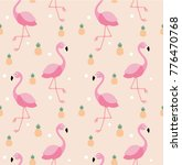 seamless flamingo and pineapple ... | Shutterstock .eps vector #776470768