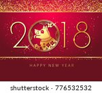 happy new year 2018 chinese new ... | Shutterstock .eps vector #776532532