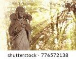 ancient statue of jesus christ... | Shutterstock . vector #776572138