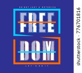 freedom typography graphic... | Shutterstock .eps vector #776701816