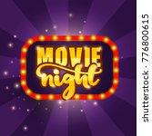 movie night banner. vector...   Shutterstock .eps vector #776800615