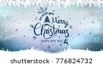 merry christmas and new year... | Shutterstock .eps vector #776824732