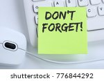 don't forget date meeting... | Shutterstock . vector #776844292
