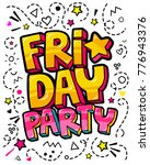 lettering friday party week day.... | Shutterstock .eps vector #776943376