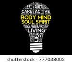 body mind soul spirit bulb word ...   Shutterstock . vector #777038002