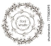 black hand drawn floral wreaths ... | Shutterstock .eps vector #777083095