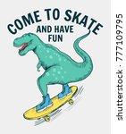 skater dinosaur vector... | Shutterstock .eps vector #777109795