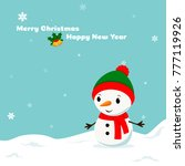 cheerful snowman in a hat... | Shutterstock .eps vector #777119926
