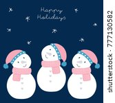 happy holiday snowmans vector... | Shutterstock .eps vector #777130582