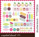 set of sweet scrap book or... | Shutterstock .eps vector #77722816