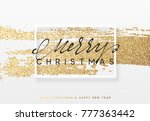 christmas golden background.... | Shutterstock . vector #777363442
