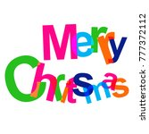 colorful modern text merry... | Shutterstock .eps vector #777372112