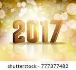 the year 2017 new year's eve... | Shutterstock . vector #777377482