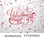 happy valentine s day. font... | Shutterstock .eps vector #777379492