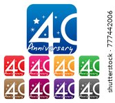forty years anniversary icon... | Shutterstock .eps vector #777442006