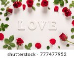 valentines day theme with roses ... | Shutterstock . vector #777477952
