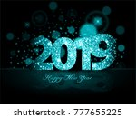 blue 2019 happy new year on the ... | Shutterstock .eps vector #777655225