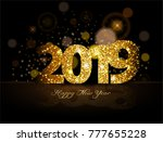 gold 2019 happy new year on the ... | Shutterstock .eps vector #777655228