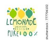 lemon pure 100 percent original ... | Shutterstock .eps vector #777706102