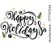 happy holidays type. christmas... | Shutterstock .eps vector #777747016