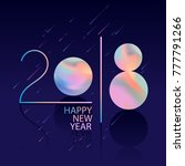 new years 2018. greeting card. | Shutterstock .eps vector #777791266