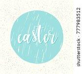 happy easter greeting.... | Shutterstock . vector #777983512
