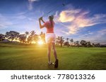 woman golf player at th end of... | Shutterstock . vector #778013326