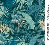 tropical jungle palm leaves... | Shutterstock .eps vector #778020172