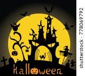 halloween  silhouette. ... | Shutterstock . vector #778069792