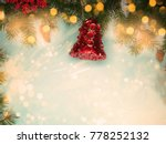 christmas decoration with... | Shutterstock . vector #778252132